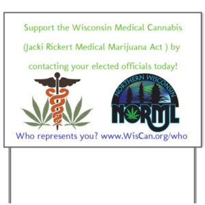 Yard Sign JRMMA WisCan Who 300x300 Light Up Your Activism and Drop a $4.20 Money Bomb to N.O.R.M.L.