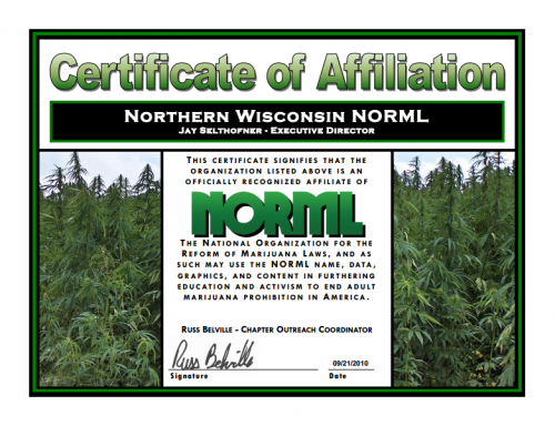 Northern Wisconsin NORML Cerfiticate of Affiliation1 500x384 Help Celebrate Our Fourth (4th) Anniversary