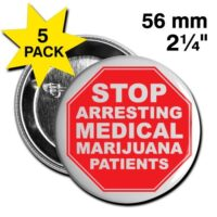 Stop Arresting Medical Marijuana Patients Large 2 1/4'' Button